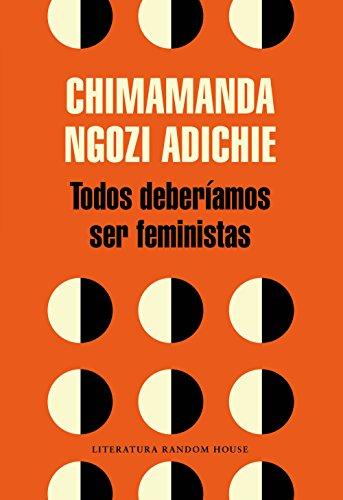 Portada del libro Todos deberíamos ser feministas de Chimamanda Ngozi Adichie