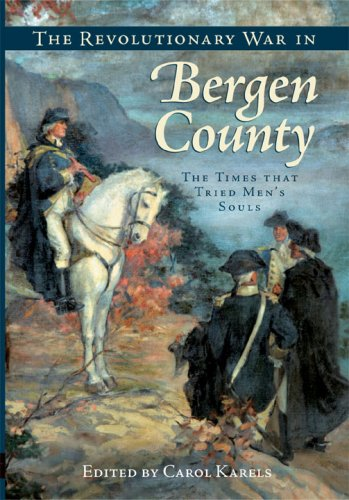 r in Bergen County:: The Times that Tried Men's Souls (Brief History) ()