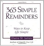 365 Simple Reminders: Ways to Keep Life Simple