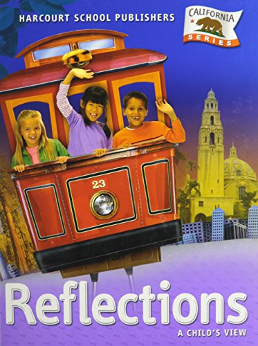 Harcourt School Publishers Reflections: Student Edition Grade 1 Reflections 2007