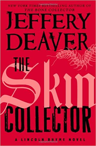 The Skin Collector (UK Edition) (Lincoln Rhyme, Book 11)