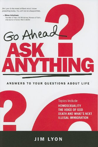 Download Go Ahead Ask Anything: Answers to Your Questions about Life ebook