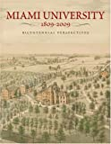 Miami University, 1809—2009: Bicentennial Perspectives