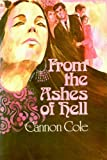 From the Ashes of Hell, Cannon Cole, 0884190625