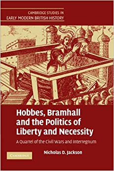 Descargar Hobbes, Bramhall And The Politics Of Liberty And Necessity: A Quarrel Of The Civil Wars And Interregnum Epub