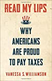 Read My Lips: Why Americans Are Proud to Pay Taxes