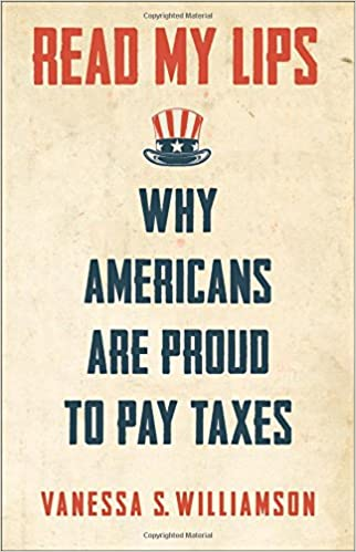 Book Read My Lips: Why Americans are Proud to Pay Taxes