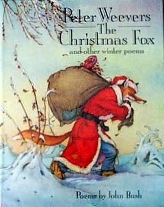The Christmas Fox and Other Winter Poems