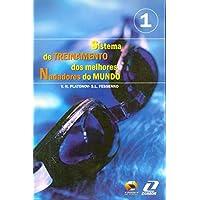 Sistema de Treinamento dos Melhores Nadadores - Volume 1
