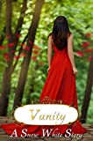 Vanity - a Snow White story (Fairy Tales Retold)