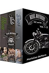 Rebel Wayfarers MC Vol 1-3: Boxed Set