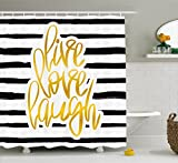 Ambesonne Live Laugh Love Shower Curtain, Romantic Design with Hand Drawn Stripes and Calligraphic Text, Fabric Bathroom Decor Set with Hooks, 70 Inches, Black White Earth Yellow