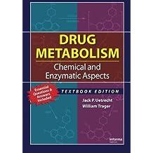 Drug Metabolism by Jack P. Uetrecht (2007-06-21)