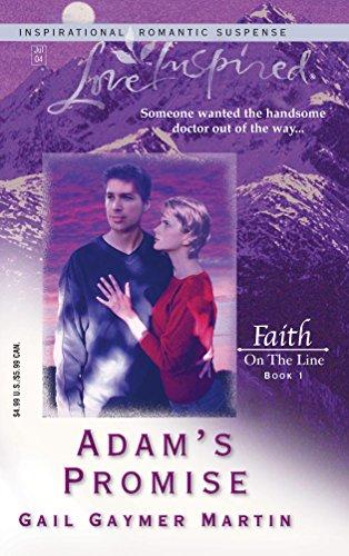 Adam's Promise: Faith on the Line #1 (Love Inspired #259) -