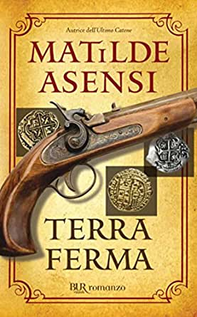 Terra Ferma (Trilogia di Martín Ojo de Plata Vol. 1) (Italian ...