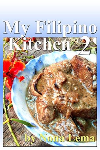 My Filipino Kitchen 2 by Nona Lema