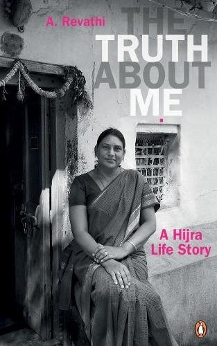 Truth About Me, The: A Hijra Life Story pdf epub