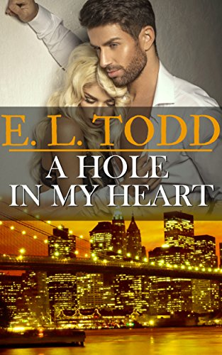 A Hole In My Heart (Forever and Ever #15)
