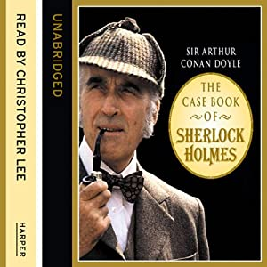 The Casebook of Sherlock Holmes Audiobook