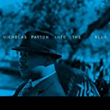 Nicolas Payton Into the Blue