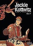 Jackie Kottwitz / Jerome K. Jerome Bloche: Jackie Kottwitz / Jacke Kottwitz - Jérome K. Jérome Bloche: Jerome K. Jerome Bloche / Gesamtausgabe Band 7