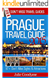 Prague Travel Guide (Don't Miss Travel Guides): 2015