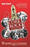 Cork Rock, Mark McAvoy, 1856356558