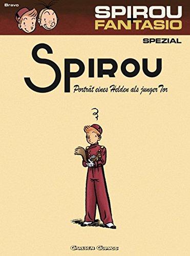 Spirou und Fantasio Spezial 08: Porträt eines Helden als junger Tor