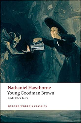 Amazon Young Goodman Brown And Other Tales Oxford Worlds