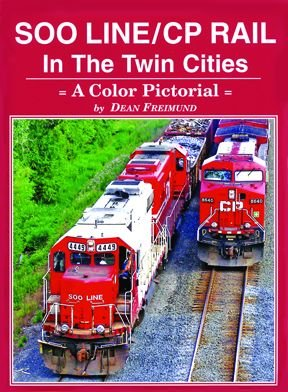 (Soo Line/CP Rail in the Twin Cities: A Color Pictorial)