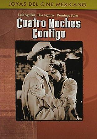 Cuatro Noches Contigo by Luis Aguilar