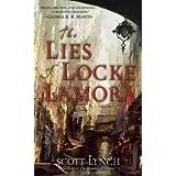 The Lies of Locke Lamora[LIES OF LOCKE LAMORA][Mass Market Paperback]
