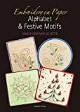 Embroidery on Paper: Alphabets and Festive Motifs