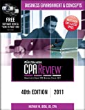 Bisk CPA Review: Business Environment & Concepts - 40th Edition 2011 (Comprehensive CPA Exam Review Business Environment & Concepts) (Cpa Comprehensive Exam Review. Business Environment and Concepts), Nathan M. Bisk, 1579618480