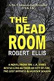 The Dead Room, Robert Ellis, 1480074543