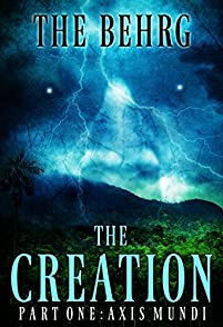 The Creation: Axis Mundi by The Behrg ebook deal