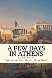 A Few Days in Athens: The Friends of Epicurus Edition