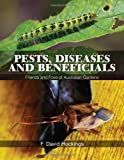 Pests, Diseases and Beneficials, F. David Hockings, 1486300219