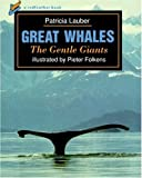 Great Whales, Patricia Lauber, 0805028943