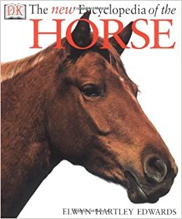 The new encyclopedia of the horse dk publishing 0635517071818 the new encyclopedia of the horse dk publishing 0635517071818 amazon books fandeluxe Gallery