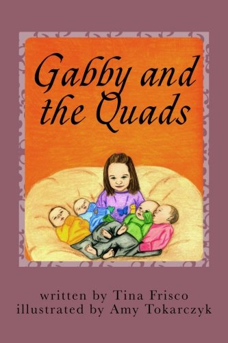 Book: Gabby and the Quads by Tina Frisco