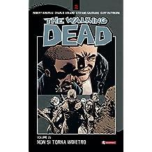 The Walking Dead vol. 25 - Non si torna indietro (Italian Edition)