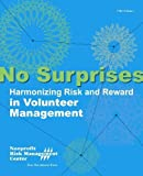 No Surprises : Harmonizing Risk and Reward in Volunteer Management, Melanie L. Herman, 1893210235