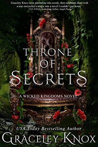 Throne of Secrets (Wicked Kingdoms Book 3)