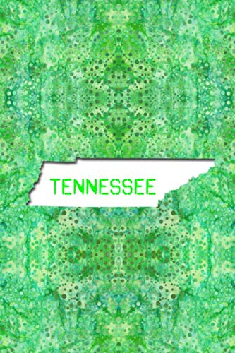TENNESSEE: 6x9 lined journal : The Great State of Tennessee USA : The Volunteer State Notebook