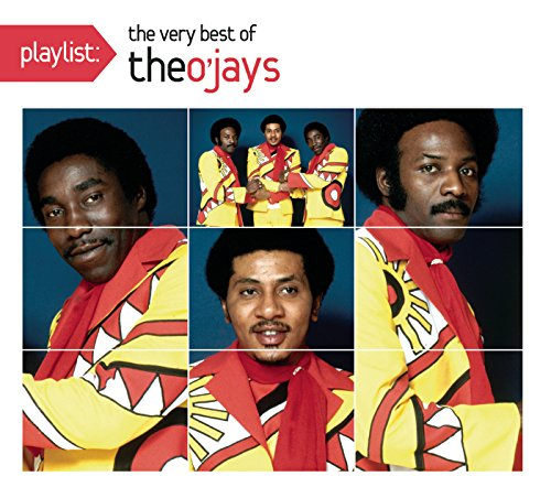 Playlist: The Very Best of The O'Jays (Play With The Best)