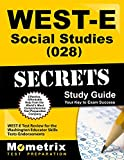 img - for WEST-E Social Studies (028) Secrets Study Guide: WEST-E Test Review for the Washington Educator Skills Tests-Endorsements (Secrets (Mometrix)) book / textbook / text book