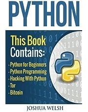 Python: 5 Manuscripts - Python for Beginners, Python Programming, Hacking With Python, Tor, Bitcoin