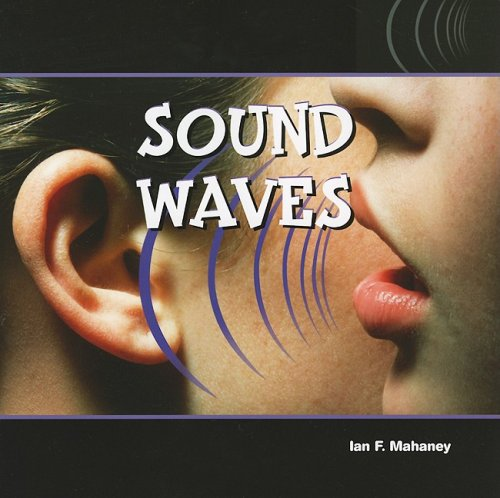 Sound Waves (Energy in Action)