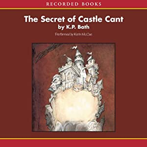 The Secret of Castle Cant Audiobook